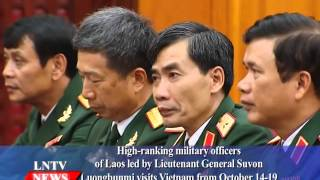 Lao NEWS on LNTV: Lieutenant General Suvon Luongbunmi visits Vietnam.21/10/2015