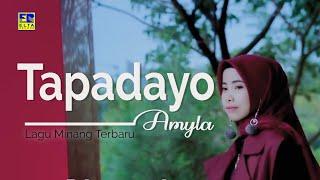 Amyla  TAPADAYO Music Video Lagu Minang Terbaru