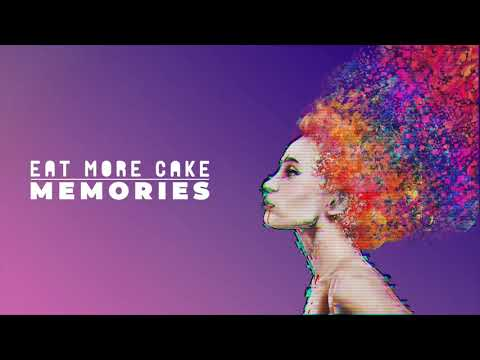 Eat More Cake - Memories (Remember Me/Woman Of The Ghetto)