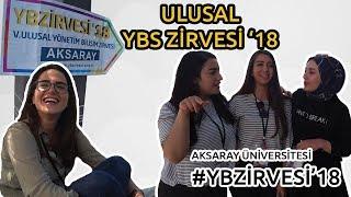 YBS Zirvesi Aksaray Üniversitesi '18 - #YBZİRVESİ VLOG