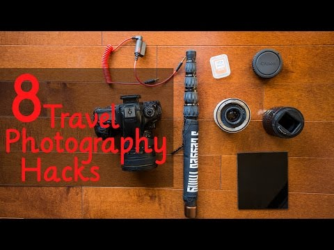 8 Travel Photography Hacks for More Budget and Versatile Photography Gear
