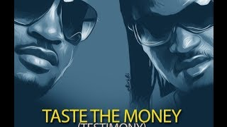 P-Square - Taste The Money (Testimony) [Lyrics Video]
