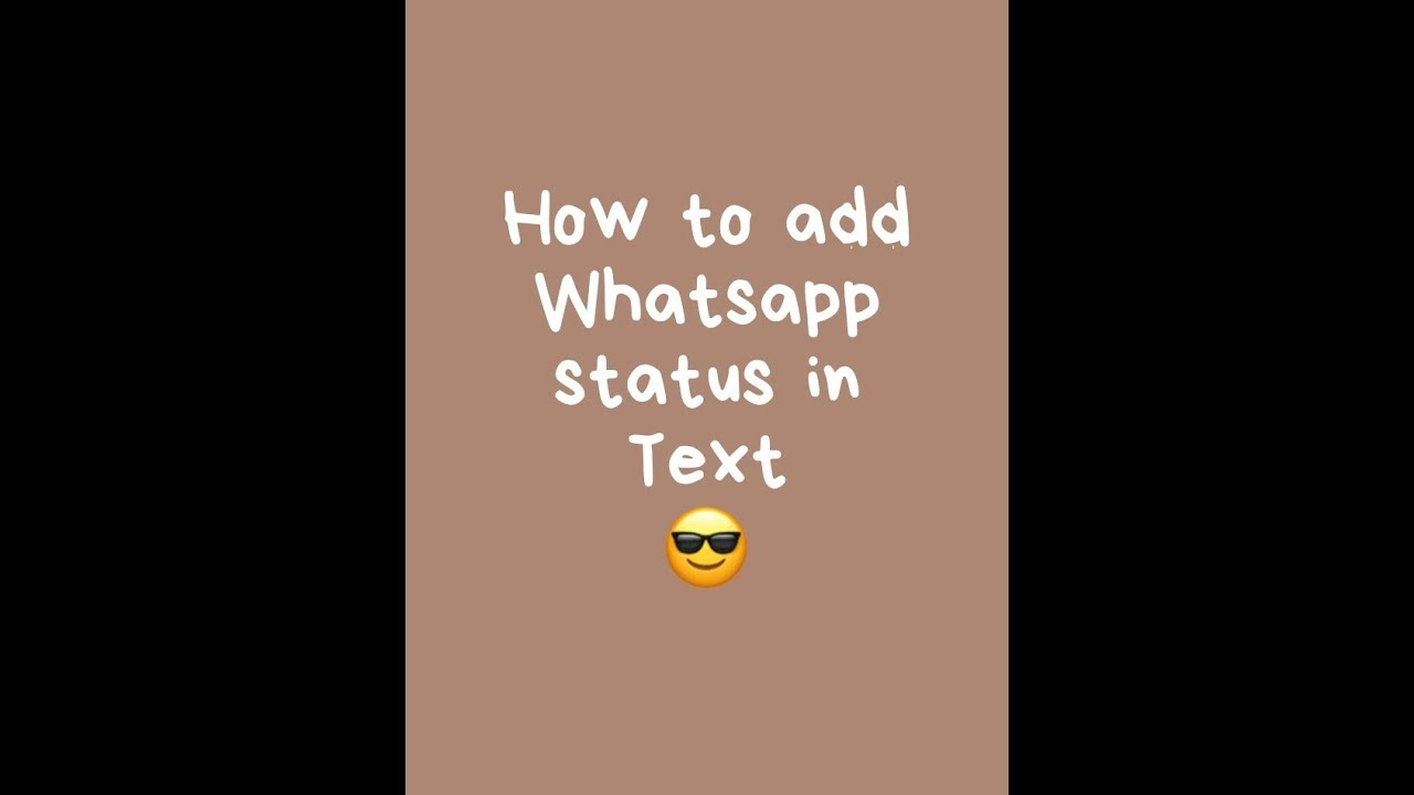 How To Add Whatsapp Status In Text New Feature