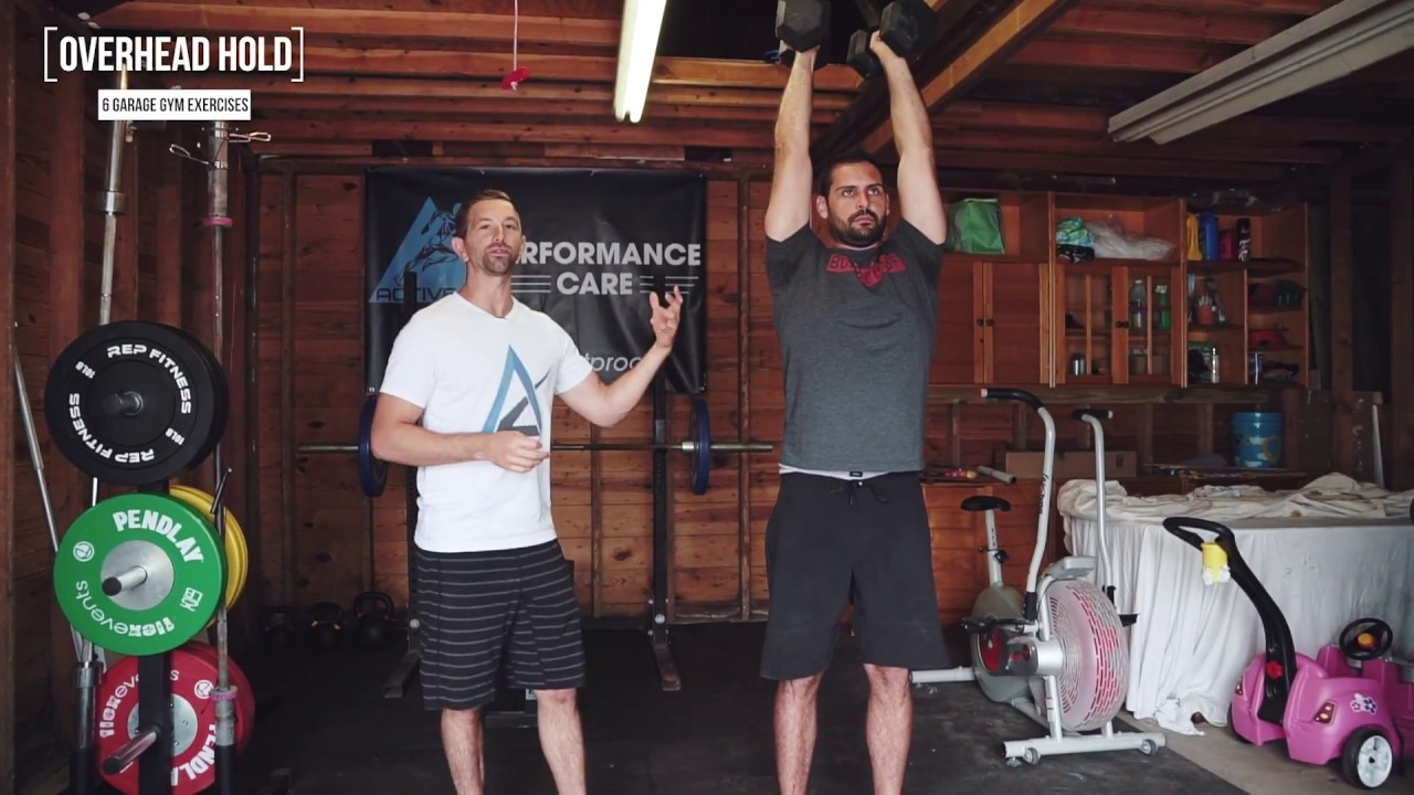 You need to do overhead holds garage gym exercises youtube