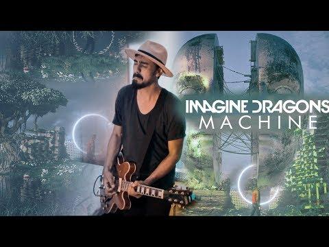 Imagine Dragons - Machine - Drey Henrique Guitar Cover