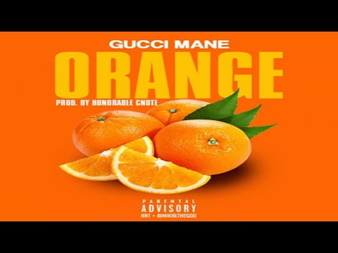 Gucci Mane - Orange.