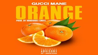 Gucci Mane - Orange.