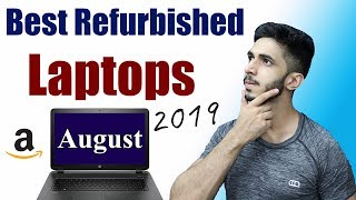 Best Refurbished Laptops 2019 🔥(August) || Best Deals On Refurbished Laptops in India