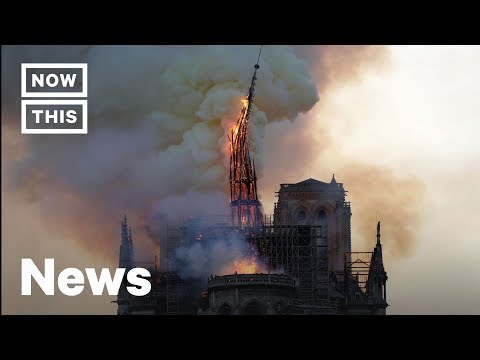 Massive Notre Dame Fire Captivates the World | NowThis
