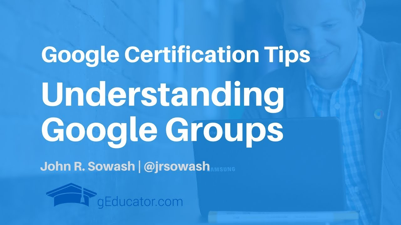 Google Educator Certification: What you need to know about Google ...