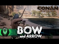 BOW AND ARROW | Conan Exiles | EARLY ACCESS