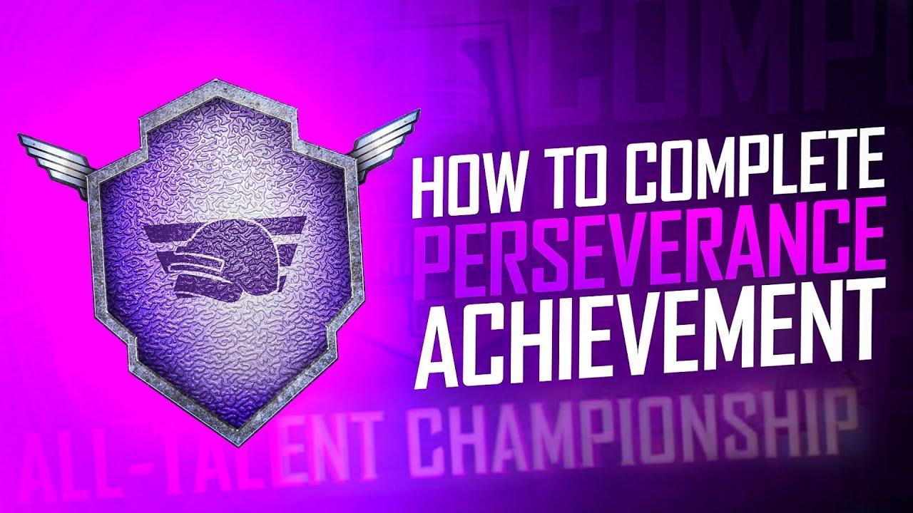 Perseverance Achievement | All-Talent ChampionShip | Easy way to complete perseverance achievement