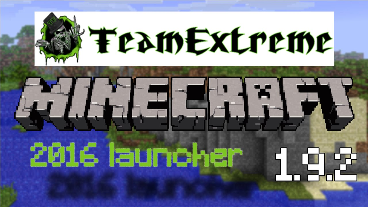 1 1 Extreme Launcher 2 Team Minecraft
