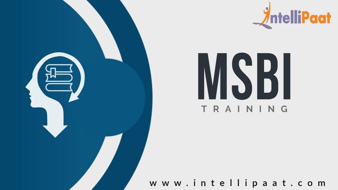 introduction to msbi msbi tutorial for beginners msbi online training intellipaat