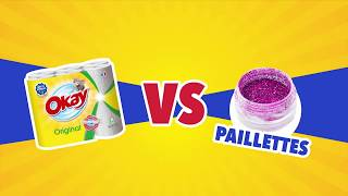 Okay VS Paillettes