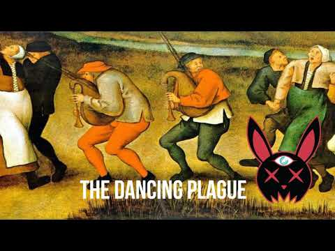 Dance Till You Die! - The Dancing Plague Of Europe