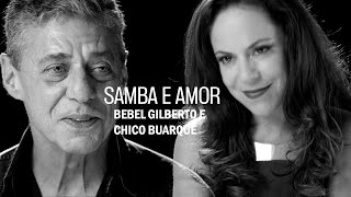 Bebel Gilberto E Chico Buarque Samba E Amor