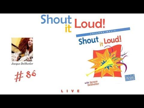 Jacque DeShetler- Shout It Loud! (Full) (1997)