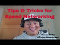 Tips & Tricks For Speed Networking Video