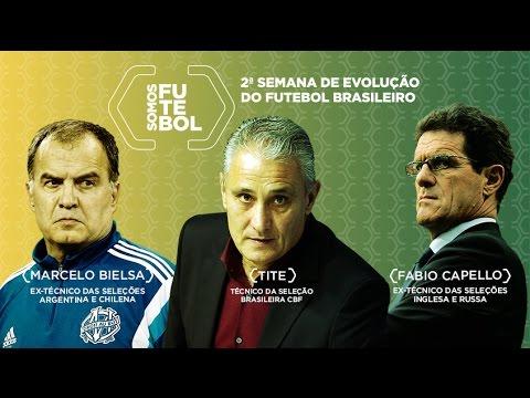 Somos Futebol 2017 -  Tite, Marcelo Bielsa e Fabio Capello