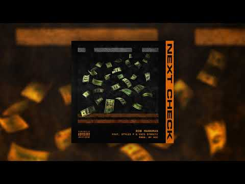 Rob Markman -  Next Check (ft. Styles P & Cris Streetz) [Prod By Noc] [Official Audio]