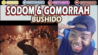 Bushido - Sodom & Gomorrah REACTION!!
