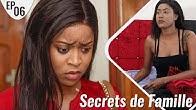 Secrets de Famille Épisode 06