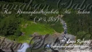 [5.40 MB] Ku Renungkan Sabda Mu Tuhan (PS 369)