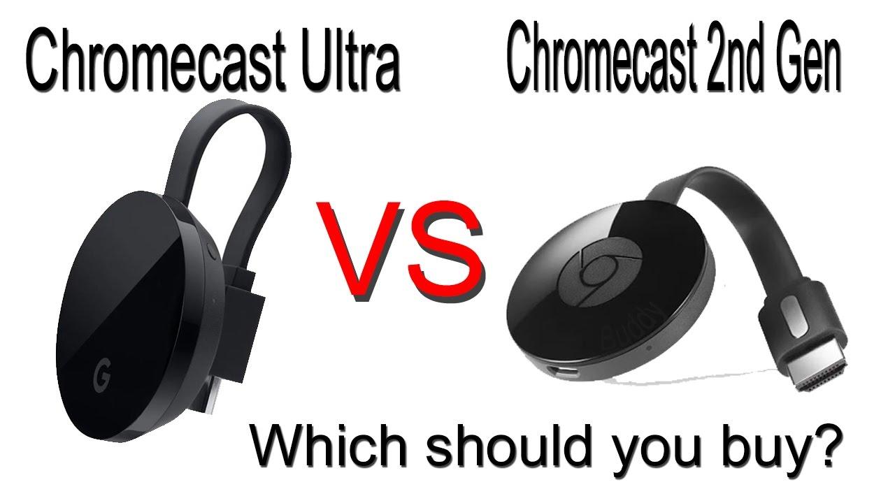 Chromecast Ultra vs Chromecast 2nd Generation (Differences ...