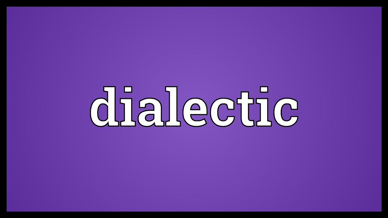 ... dialectics and the dialectical method is a method of argument for