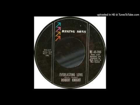 Robert Knight  Everlasting Love stereo