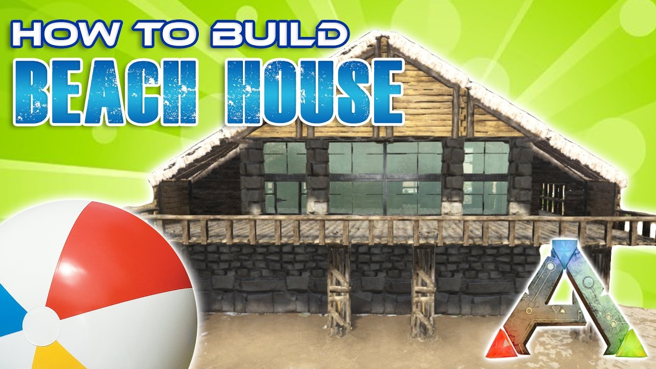 Beach house how to build ark survival youtube for How to build a beach house