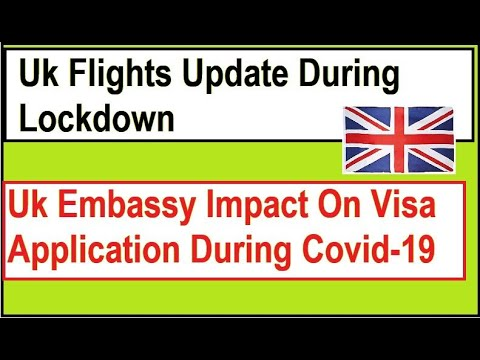 Uk Embassy Update | Uk Flights | Uk Visas And Immigration | Vfs Global | Uk Lockdown | Study In Uk