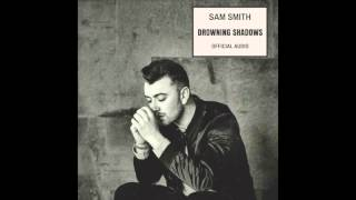 Watch Sam Smith Drowning Shadows video