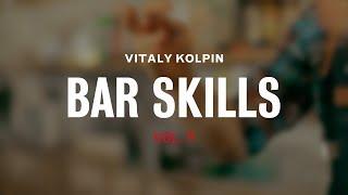 Bar Skills by Vitaly Kolpin vol. 9 (+english subtitles)