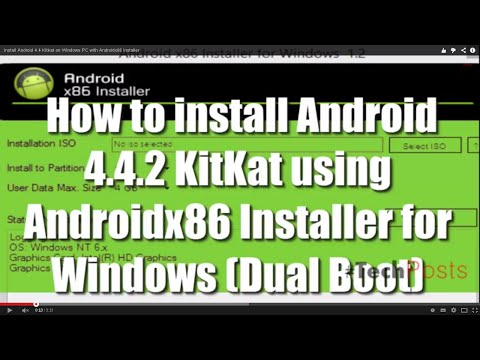 Install Android 4.4 Kitkat on Windows PC with Androidx86 Installer