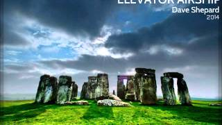 ELEVATOR AIRSHIP- Chill Atmospheric Ambient Dark Electronica