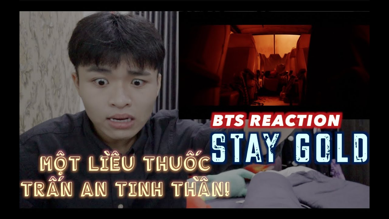Reaction/Vietnam : BTS (방탄소년단) 'Stay Gold' Official MV | Một liều thuốc trấn an tinh thần!!!