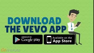 Download the VEVO app (GoAnimate)