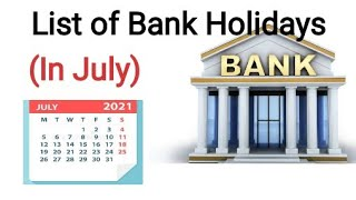 List of Bank holidays July 2021/ July 2021 Bank Holidays In India