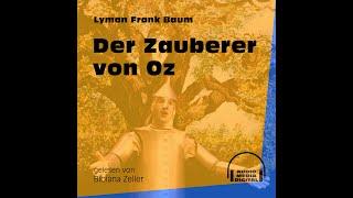Der Zauberer von Oz – Lyman Frank Baum (Komplettes Hörbuch)