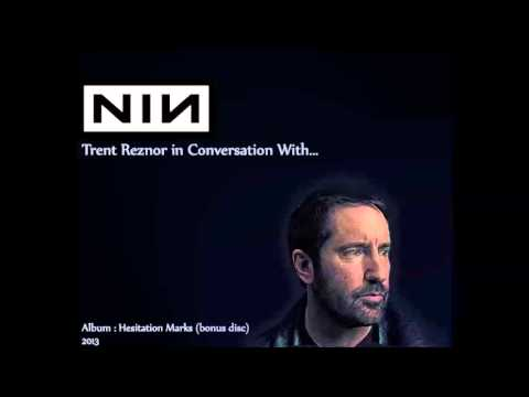 Trent Reznor, Conversation With...