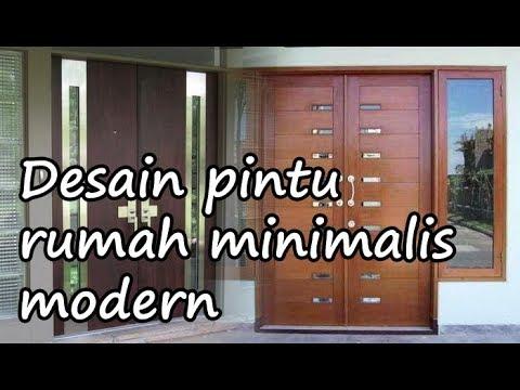 Model Desain Pintu Rumah Minimalis Desain Modern Youtube
