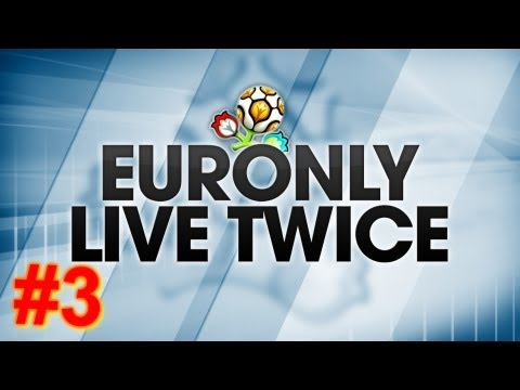 Euro 2012 | Euronly Live Twice | It only get's better #3 fragman
