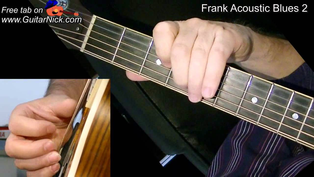 Frank Acoustic Blues 2: fingerstyle + TAB! Learn to play ...