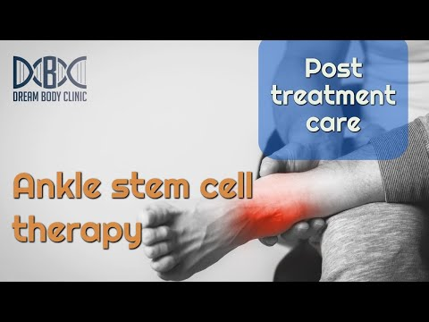 ankle-stem-cell-therapy-post-treatment-care