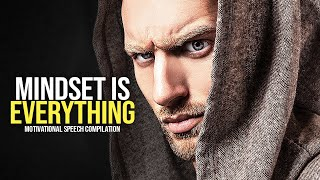 MINDSET IS EVERYTHING - Best Self Discipline Motivational Speech
