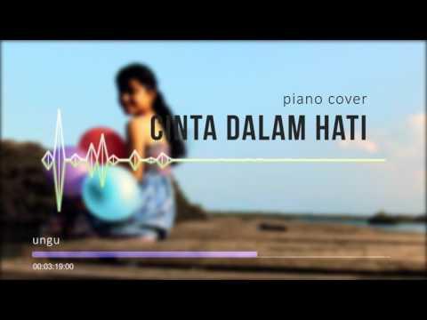 Cinta Dalam Hati (Ungu - Piano Cover) - MaulzMr