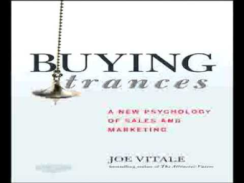 Buying Trances  A New Psychology of Sales and Marketing