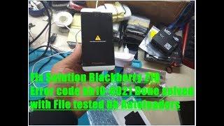 Fix Solution Blackberry Z10 Error code bb10-0021 Done solved